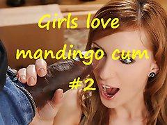 Girls Love Mandingo Cum #2 Compilation